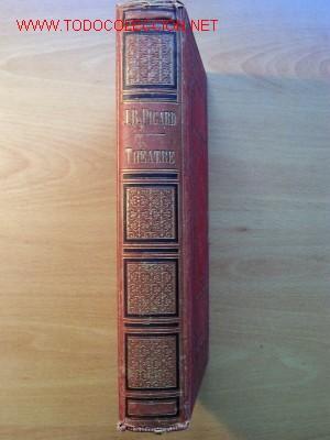 (L-165) THEATRE - L.B. PICARD - AÑO 1880 - 34 PIEZAS - AÑO 1880 (Libros Antiguos, Raros y Curiosos - Otros Idiomas)