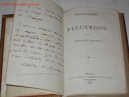 Libros antiguos: Excursiones y Recuerdos, por Adolfo de Aguirre. 1ª ed. Ded. autógrafa. 1871 Santander, Bilbao - Foto 5 - 23791568