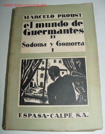 EL MUNDO DE GUERMANTES II. SODOMA Y GOMORRA I - PROUST, MARCEL - ESPASA-CALPE MADRID. 1932 TRADUCCIÓ (Libros Antiguos, Raros y Curiosos - Literatura - Otros)