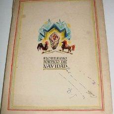 Libros antiguos: ANTIGUO LIBRO FLORILEGIO POETICO DE NAVIDAD -VARIOS AUTORES - VILLANCICOS - SAN SEBASTIÁN. INDUSTRI. Lote 13477076