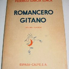 Libros antiguos: ROMANCERO GITANO: PRIMER ROMANCERO GITANO 1924-1927 - GARCIA LORCA, FEDERICO - 1937. ESPASA-CALPE, M. Lote 26305643