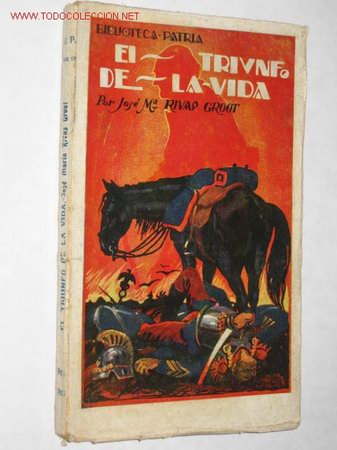 EL TRIUNFO DE LA VIDA, POR JOSÉ MARÍA RIVAS GROOT. PRIMERA EDICIÓN. 1916 (Libros Antiguos, Raros y Curiosos - Literatura - Otros)
