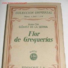 Libros antiguos: FLOR DE GREGUERÍAS. - GÓMEZ DE LA SERNA (RAMÓN) - NUM. 1.368/1.370 - MADRID, ESPASA-CALPE, 1935. - 2. Lote 25445791