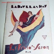 Libros antiguos: EL FRUTO EN SAZÓN. NOVELA - SASSONE, FELIPE - MADRID, LA NOVELA DE HOY, 1925. 8VO.; 56 PP., CON ILUS. Lote 2511676
