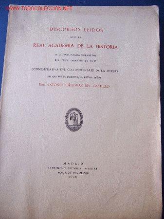 DISCURSOS LEÍDOS POR DON ANTONIO CÁNOVAS (AÑO 1947) (Libros Antiguos, Raros y Curiosos - Pensamiento - Otros)