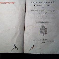 Libros antiguos: GOMEZ HERMOSILLA, JOSÉ - ARTE DE HABLAR EN PROSA Y VERSO - MADRID 1839 2 VOLS + INFO. Lote 9365143
