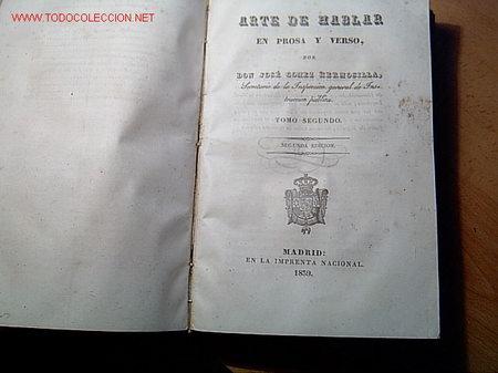 Libros antiguos: GOMEZ HERMOSILLA, José - ARTE DE HABLAR EN PROSA Y VERSO - Madrid 1839 2 vols + info - Foto 2 - 9365143