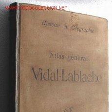 Libros antiguos: ATLAS DEL S XIX, DE GRAN TAMAÑO: ES EL VIDAL-LABLACHE. INGRESO EN CUENTA EN ESPAÑA!!. Lote 27581804