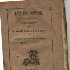 Libros antiguos: CATALINA HOWARD.ALEJANDRO DUMAS. MADRID 1843. Lote 2573731