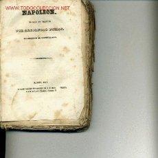 Libros antiguos: NAPOLEON BOUNAPARTE. ALEJANDRO DUMAS. MADRID 1846. PRECIO OFERTA.BONAPARTE.. Lote 20182874
