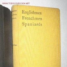 Libros antiguos: ENGLISHMAN, FRENCHMEN SPANIARDS, AN ESSAY IN COMPARATIVE PSYCHOLOGY, BY SALVADOR DE MADARIAGA. 1931.. Lote 22743820