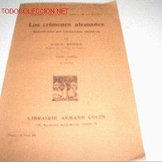 Libros antiguos: LOS CRIMENES ALEMANES . Lote 2638700