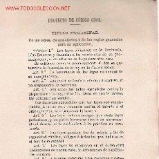 Libros antiguos: PROYECTO DE CÓDIGO CIVIL ( ESPAÑA S. XIX). Lote 26469168