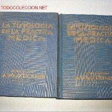 Libros antiguos: LA TISIOLOGÍA EN LA PRÁCTICA MÉDICA. A. WASSERMANN. BARCELONA 1935. Lote 26596105