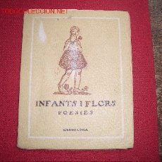 Libros antiguos: INFANTS I FLORS . Lote 2717258