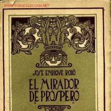 Libros antiguos: EL MIRADOR DE PRÓSPERO - JOSÉ ENRIQUE RODÓ. Lote 25412288