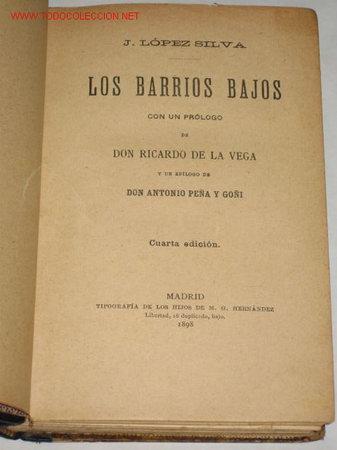 Libros antiguos: Los Barrios bajos, por José López Silva. Madrid 1898, prólogo de Ricardo de la Vega - Foto 2 - 23337533