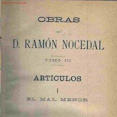 Libros antiguos: OBRAS III. R. NOCEDAL (1909). TRADICIONALISMO. . Lote 16274263