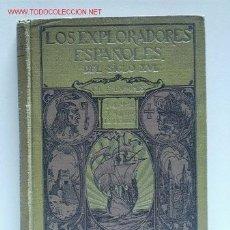 Libros antiguos: LOS EXPLORADORES ESPAÑOLES DEL SIGLO XVI. - LUMMIS, CHARLES F.. Lote 2918723