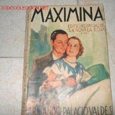Alte Bücher - maximina; por Armando Palacio Valdés; edición especial de La novela rosa - 2949640