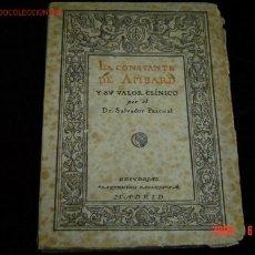Libros antiguos: LA CONSTANTE DE AMBARD Y SU VALOR CLINICO CALLEJA 1920. Lote 15172086