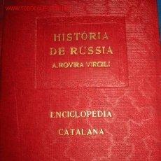 Libros antiguos: ROVIRA VIRGILI. HISTORIA DE RUSSIA. 1.919. Lote 26635411