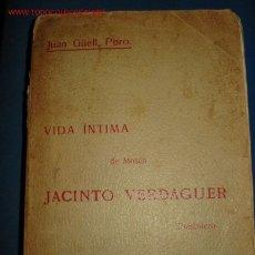 Libros antiguos: VIDA ÍNTIMA DE MOSÉN JACINTO VERDAGUER. 1.911. Lote 26768975