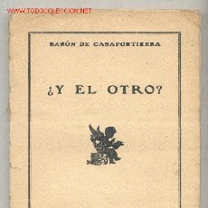 Libros antiguos: ¿Y EL OTRO? -BARÓN DE CASAPORTIERRA- 'LA NOVELA ROSA'. AÑO 1931. CON DIBUJOS. ENVÍO: 2,50 € *. Lote 27042684