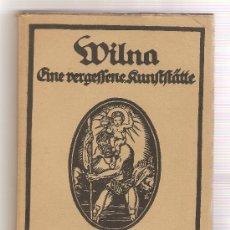Libros antiguos: WILNA .- PAUL WEBER /////////////// VILNA (TEMA LOCAL RUSIA). Lote 9722718