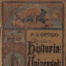 Libros antiguos: ELEMENTOS DE HISTORIA UNIVERSAL - POR D. FÉLIX SÁNCHEZ Y CASADO - MADRID - ORIGINAL DE 1916. Lote 27594447