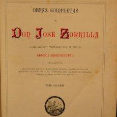 Libros antiguos: (DON JOSÉ D ZORRILLA) 1884.- TOMO 1º- EDITORIAL DE JUAN MOLINS. Lote 22049005