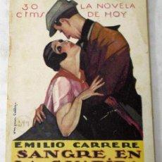 Libros antiguos: NOVELA DE HOY N 297 SANGRE EN LA GUARIDA EMILIO CARRÉRE ED ATLÁNTIDA 1928 ILUSTRA VÁZQUEZ CALLEJA. Lote 9814717