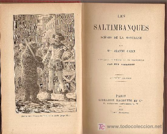 LES SALTIMBANQUES SCENES DE LA MONTGNE / MME. J. CAZIN; ILUST. DE 64 VIGNETTES PAR E. GIRARDET. (Libros Antiguos, Raros y Curiosos - Literatura - Otros)