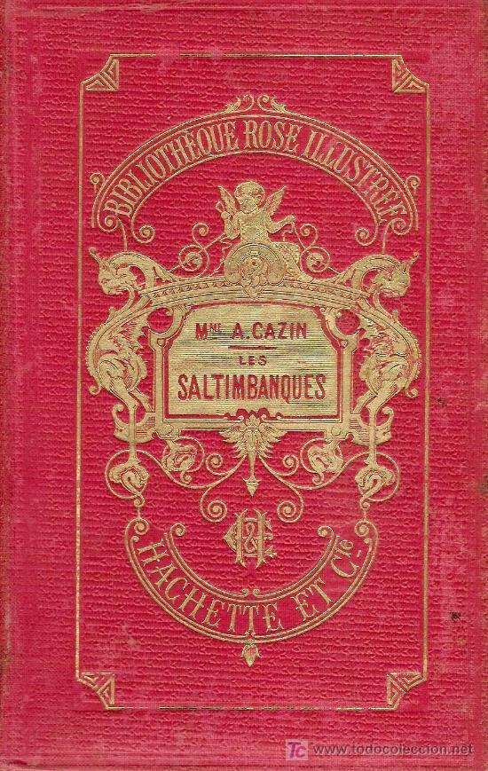 Libros antiguos: Les Saltimbanques scenes de la montgne / Mme. J. Cazin; ilust. de 64 vignettes par E. Girardet. - Foto 3 - 27276011