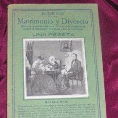 Libros antiguos: MATRIMONIO Y DIVORCIO. Lote 26726815