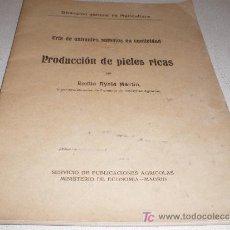 Libros antiguos: PRODUCCIÓN DE PIELES RICAS. CRÍA DE ANIMALES SALVAJES EN CAUTIVIDAD.. Lote 10944704