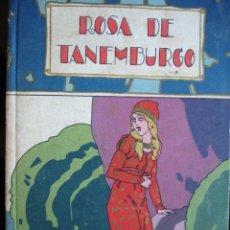 Libros antiguos: ROSA DE TANEMBURGO.SATURNINO CALLEJA.125 PG.ILUSTRACCIONES.19X13. Lote 26795612