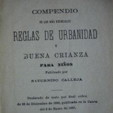 Libros antiguos: REGLAS URBANIDAD Y BUENA CRIANZA.SATURNINO CALLEJA.61 PG.I1890.8X12. Lote 26148716