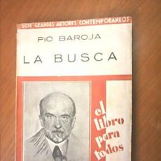 Libros antiguos: LA BUSCA. PIO BAROJA. 1ª ED.1929. L6618. Lote 9986803