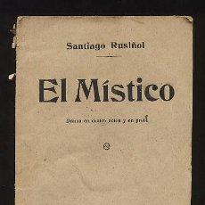 Libros antiguos: EL MISTICO. SANTIAGO RUSIÑOL. 1913. MADRID. Lote 22933713