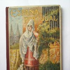 Libros antiguos: ESPAÑA Y PORTUGAL-1927-ALFREDO OPISSO. Lote 23693467