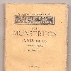 Libros antiguos: LOS MONSTRUOS INVISIBLES. BIBLIOTECA CIENTIFICA RECREATIVA. Lote 27598125
