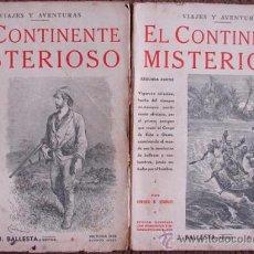 Libros antiguos: STANLEY, ENRIQUE M./ EL CONTINENTE MISTERIOSO (2 TOMOS).. Lote 27267359