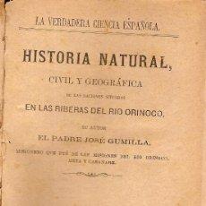 Libros antiguos: HISTORIA NATURAL, CIVIL Y GEOGRÁFICA DE LAS NACIONES SITUADAS EN LAS RIBERAS DEL RIO ORINOCO. . Lote 26399732
