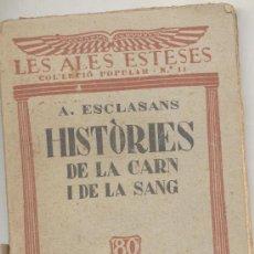 Alte Bücher - LES ALES ESTESES A ESCLASANS HISTORIES DE LA CARN I DE LA SANG - 20345069