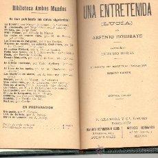 Libros antiguos: UNA ENTRETENIDA LUCIA ARSENIO HOUSSAYE EUSEBIO HERAS ILUSTRACIONES GASPAR CAMPS. Lote 15716748