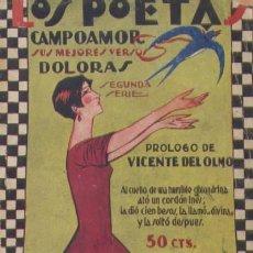 Libros antiguos: DOLORAS. CAMPOAMOR, RAMON DE. A-POE-635. Lote 8409680