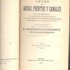 Libros antiguos: LEYES DE AGUAS PUERTOS Y CANALES EL CONSULTOR DE LOS AYUNTAMIENTOS Y JUZGADOS MUNICIPALES 1926. Lote 13061361