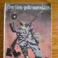 Libros antiguos: EL HURACÁN (MEMORIAS VERÍDICAS DE UN SOLDADO FRANCÉS) (1930). Lote 25706821