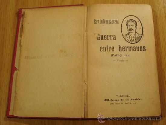 Libros antiguos: GUERRA ENTRE HERMANOS (PEDRO Y JUAN). G. DE MAUPASSANT. ILUSTRACIONES - Foto 3 - 21887868